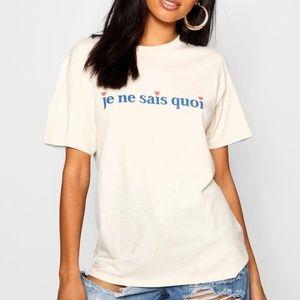 Boohoo Je Ne Sais Quoi Slogan T-Shirt Size M